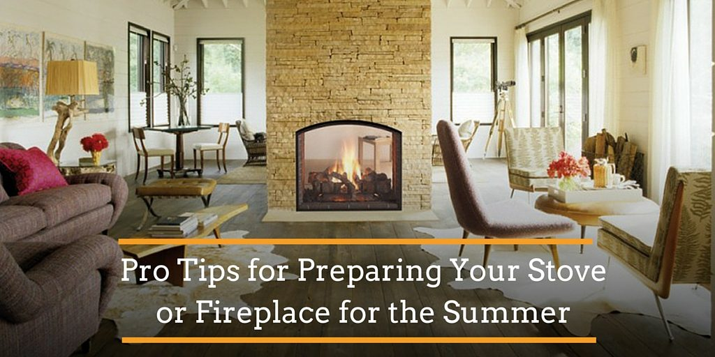 forge pro tips for peparing your stove or fireplace for the summer